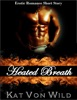 Heated Breath: A Special Touch Short Story Series