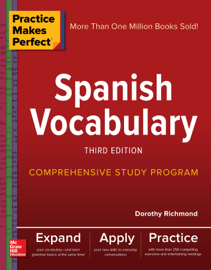Practice Makes Perfect: Spanish Vocabulary, Third Edition book