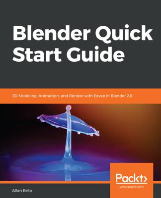 Blender Quick Start Guide - Allan Brito book