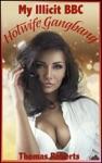 My Illicit BBC Hotwife Gg