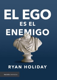 El ego es el enemigo PDF Download