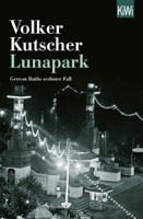 Volker Kutscher - Lunapark artwork