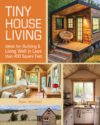 Tiny House Living - Ryan Mitchell book