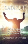 Catapult 40-Day Devotional To Cause The Course Of Your Conquering