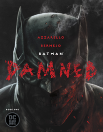 Batman: Damned (2018-) #1 PDF Download