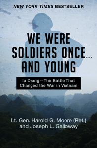 We Were Soldiers Once ... and Young Book Cover