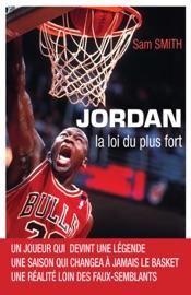 Jordan, la loi du plus fort