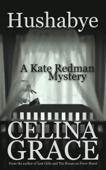 Hushabye (A Kate Redman Mystery: Book 1)