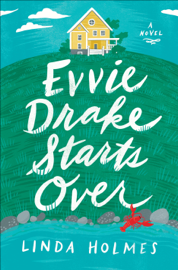 Evvie Drake Starts Over book