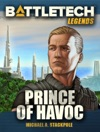 BattleTech Legends Prince Of Havoc