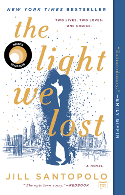The Light We Lost - Jill Santopolo book