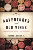 Adventures with Old Vines