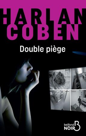 Double piège - Harlan Coben