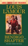 Bendigo Shafter Louis LAmours Lost Treasures
