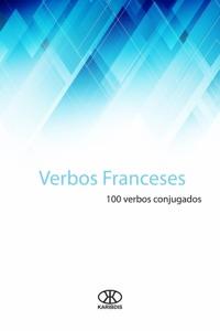 Verbos Franceses: 100 verbos conjugados Book Cover