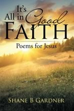 It'S All In Good Faith