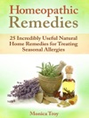 Homeopathic Remedies 25 Incredibly Useful Natural Home Remedies For Treating Seasonal Allergies