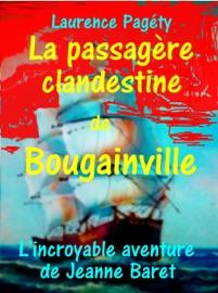 LA PASSAGèRE CLANDESTINE DE BOUGAINVILLE