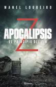 Apocalipsis Z. El principio del fin Book Cover