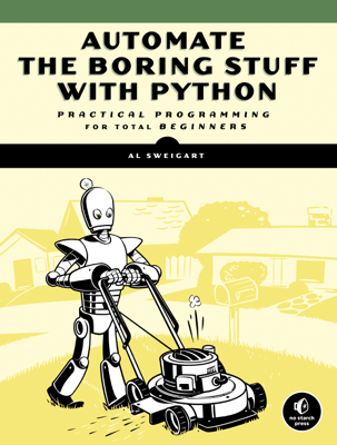 Automate the Boring Stuff with Python - Al Sweigart book