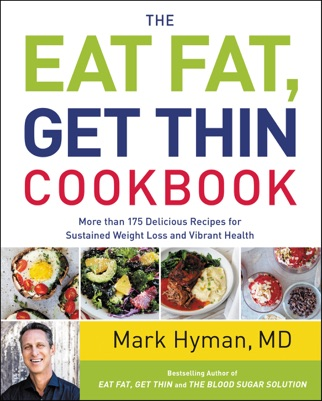 The Eat Fat, Get Thin Cookbook PDF Download
