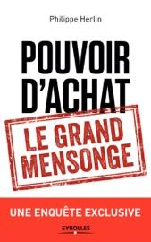 POUVOIR DACHAT : LE GRAND MENSONGE