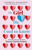 The Girl He Used to Know - Tracey Garvis Graves