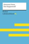 Der Steppenwolf von Hermann Hesse (Reclam Lektüreschlüssel XL)