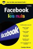 Facebook 5e édition poche pour les Nuls