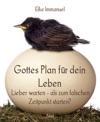 Gottes Plan Fr Dein Leben