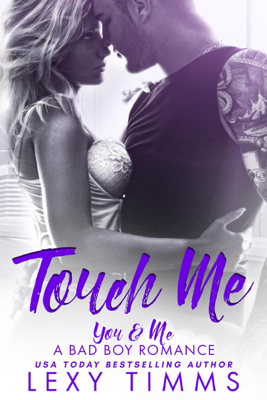 Lexy Timms - Touch Me book
