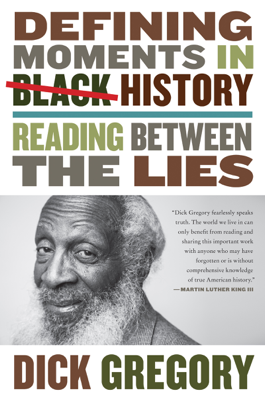 Defining Moments in Black History - Dick Gregory book