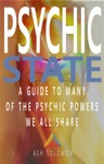 Psychic State A Guide To Many Of The Psychic Powers We All Share