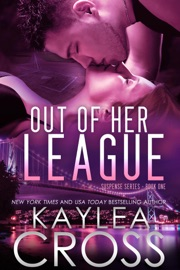 Out of Her League (Suspense Series, #1) PDF Download