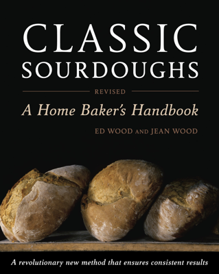 Ed Wood & Jean Wood - Classic Sourdoughs, Revised book