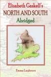 Elizabeth Gaskells North And South Abridged