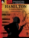 Hamilton An American Musical Instructional Guides For Literature