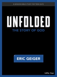 DOWNLOAD OF UNFOLDED - BIBLE STUDY FOR TEEN GUYS PDF EBOOK