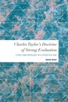 Charles Taylors Doctrine Of Strong Evaluation