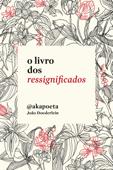 O livro dos ressignificados Book Cover
