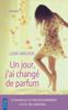 Lena Walker - Un jour, j'ai changé de parfum illustration