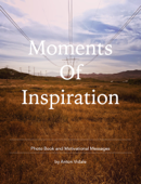 Moments of Inspiration