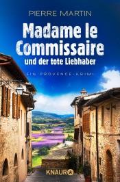 Download Madame le Commissaire und der tote Liebhaber