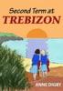 Second Term At Trebizon