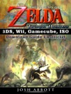 The Legend Of Zelda Twilight Princess 3DS Wii Gamecube ISO Download Guide Unofficial