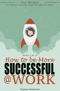 How to be More Successful at Work Book Review