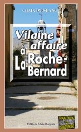 Download and Read Online Vilaine affaire à La Roche-Bernard