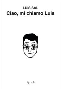 Ciao, mi chiamo Luis Copertina del libro