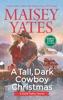 A Tall, Dark Cowboy Christmas