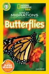 National Geographic Readers Great Migrations Butterflies